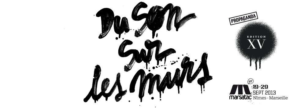 MARSATAC – 15° édition – Du 19 au 29 septembre 2013, Marseille et Nîmes