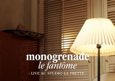 MONOGRENADE : « Le Fantôme » à La Frette (music video)