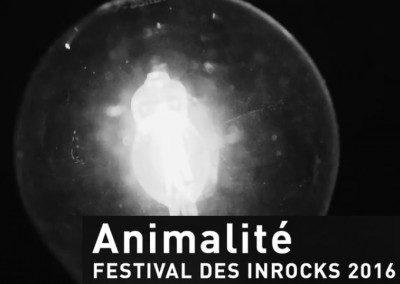 « ANIMALITÉ » : aftermovie Les Inrocks (Arte Concert)
